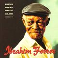 + info. de 'Buena Vista Social Club Presenta: Ibrahim Ferrer', Ibrahim Ferrer (1999)