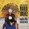 + info. de 'Donde Más Duele. Canta por Sabina', María Jiménez (2002)