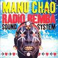 + info. de 'Radio Bemba Sound System', Manu Chao (2002)