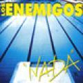 Carátula de 'Nada', Los Enemigos (1999)