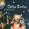 Carátula de 'C'Est la Vie', Celtas Cortos (2003)