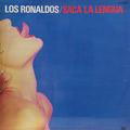 + info. de 'Saca la Lengua', Los Ronaldos (1988)