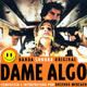 Carátula de 'Dame Algo (B.S.O.)', Rosendo (1997)