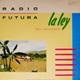 + info. de 'La Ley del Desierto, la Ley del Mar', Radio Futura (1984)