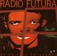 + info. de 'De un País en Llamas', Radio Futura (1985)