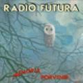 + info. de 'Memoria del Porvenir', Radio Futura (1998)
