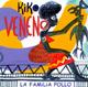 + info. de 'La Familia Pollo', Kiko Veneno (2000)