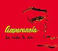 Carátula de 'La Vida te Da', Amparanoia (2006)