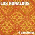+ info. de '4 Canciones', Los Ronaldos (2007)
