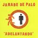 Carátula de 'Adelantando', Jarabe de Palo (2007)