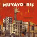 + info. de 'Construmón', Muyayo Rif (2010)