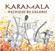 + info. de 'Hechizos de Colores', Karamala (2010)
