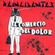 + info. de 'El Comercio del Dolor', Reincidentes (2005)