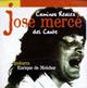 + info. de 'Caminos Reales del Cante', José Mercé (1999)