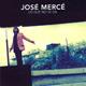 + info. de 'Lo que No se Da', José Mercé (2006)