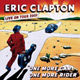 Carátula de 'One More Car, One More Rider', Eric Clapton (2002)