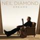 Carátula de 'Dreams', Neil Diamond (2010)