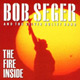 Carátula de 'The Fire Inside', Bob Seger (1991)