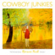 + info. de 'Renmin Park. The Nomad Series, Volume 1', Cowboy Junkies (2010)