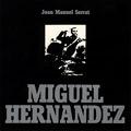 + info. de 'Miguel Hernández', Joan Manuel Serrat (1972)