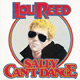 + info. de 'Sally Can't Dance', Lou Reed (1974)