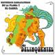 + info. de 'Recuerdos Garrapateros de la Flama y el Carril', Los Delinqüentes (2006)