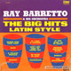 + info. de 'The Big Hits Latin Style', Ray Barretto (banda) (1963)
