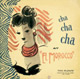 Carátula de 'Cha Cha Cha at 'El Morocco'', Tito Puente (1956)
