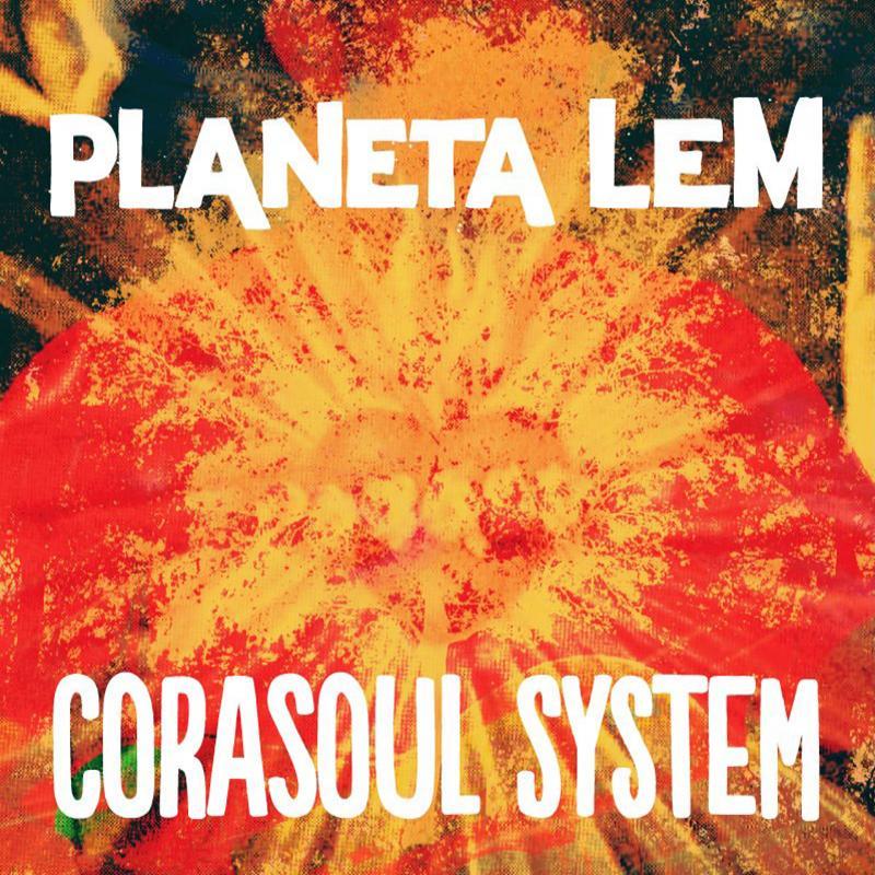 + info. de 'Corasoul System', Planeta Lem (2012)