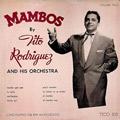 + info. de 'Mambos, Volume Two', Tito Rodríguez (1952)