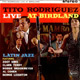 + info. de 'Live at Birdland', Tito Rodríguez (1963)