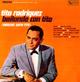 + info. de 'Bailando con Tito (Dancing with Tito)', Tito Rodríguez (1967)