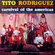 + info. de 'Carnival of the Americas', Tito Rodríguez (1964)