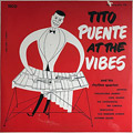Carátula de 'Tito Puente at the Vibes & his Rhythm Quartet', Tito Puente (1952)