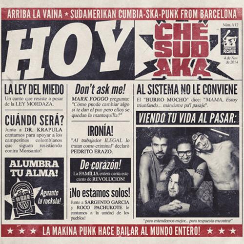 + info. de 'Hoy', Che Sudaka (2014)