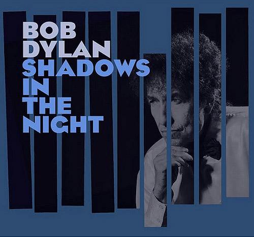 + info. de 'Shadows In The Night', Bob Dylan (2015)