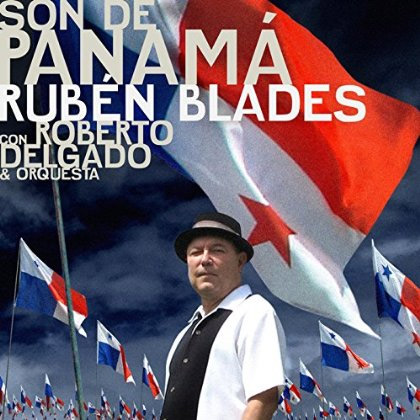 + info. de 'Son de Panamá (feat. Roberto Delgado & Orquesta)', Rubén Blades (2015)