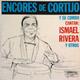 Carátula de 'Encores de Cortijo y su Combo. Cantan: Ismael Rivera y Otros', Rafael Cortijo y su Combo (1961)