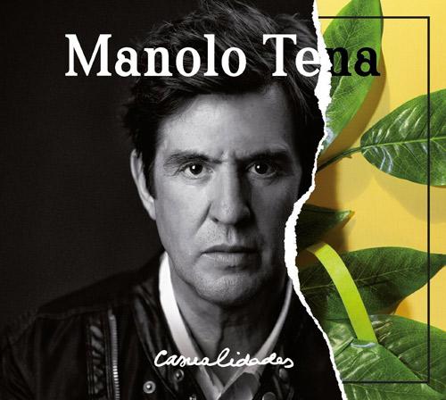 + info. de 'Casualidades', Manolo Tena (2015)