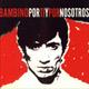 + info. de 'Bambino, por Ti y por Nosotros', Enrique Bunbury (banda) (2004)