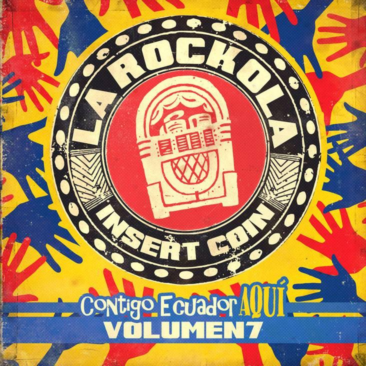 + info. de 'La Rockola. Insert Coin, Volumen 7', Che Sudaka (2016)