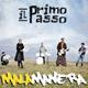 + info. de 'Il Primo Passo', Malamanera (2015)