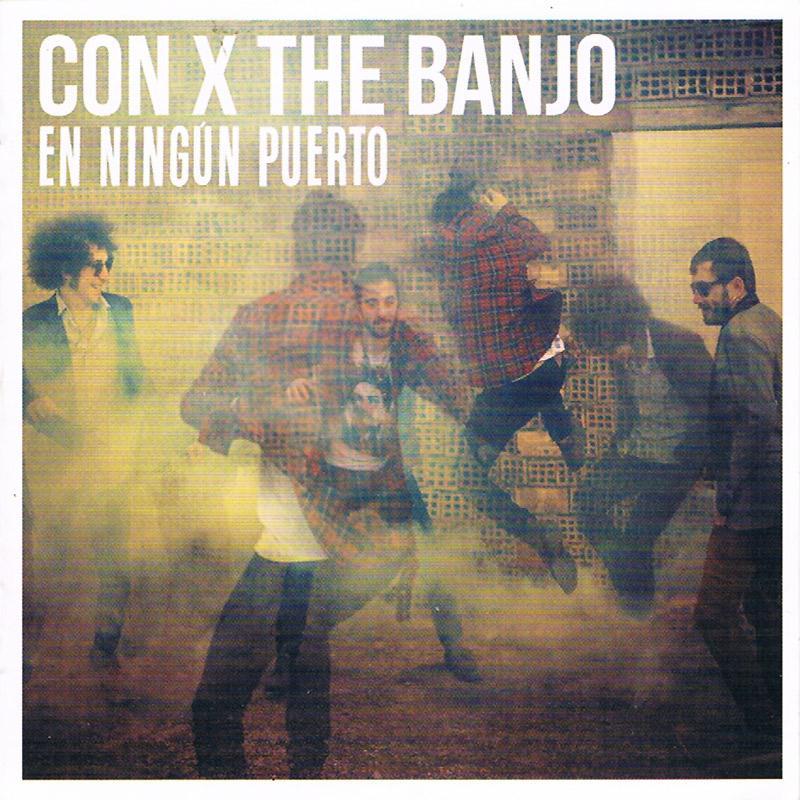 + info. de 'En Ningún Puerto', Con X The Banjo (2017)