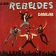 Carátula de 'Carolina', Los Rebeldes (1982)