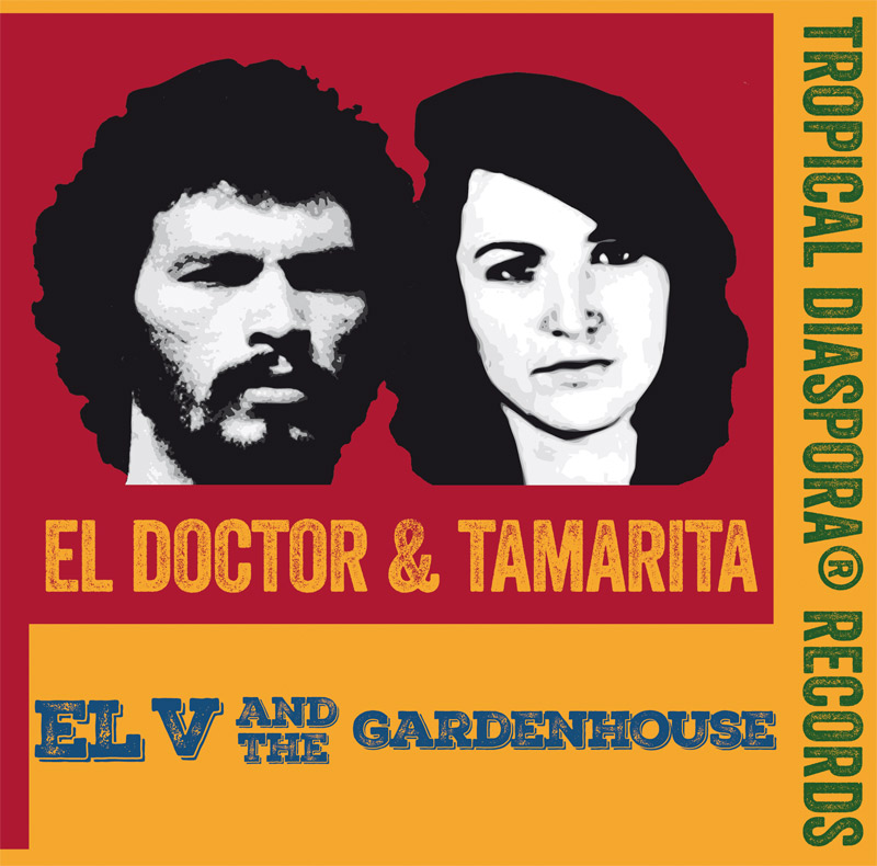 + info. de 'El Doctor & Tamarita', El V and the GardenHouse (2018)