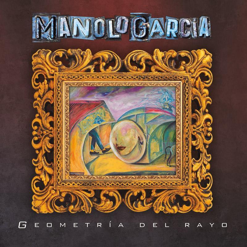 + info. de 'Geometría del Rayo', Manolo García (2018)