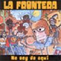 Carátula de 'No Soy de Aquí', La Frontera (2005)