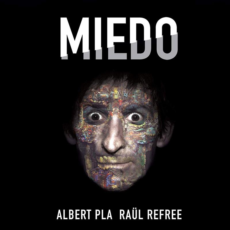 + info. de 'Miedo', Albert Pla (2018)