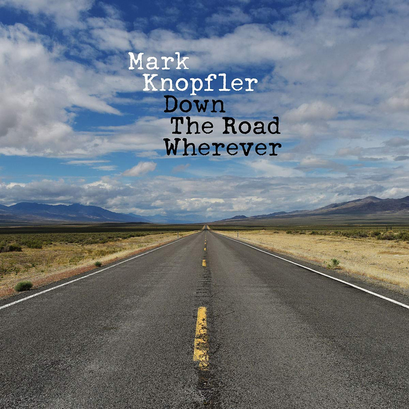 + info. de 'Down the Road Wherever', Mark Knopfler (2018)