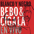 + info. de 'Fernando Trueba presenta Blanco y Negro. Bebo & Cigala en Vivo', Diego el Cigala (2003)